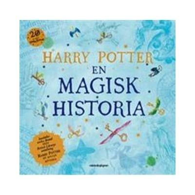 Harry Potter En magisk historia